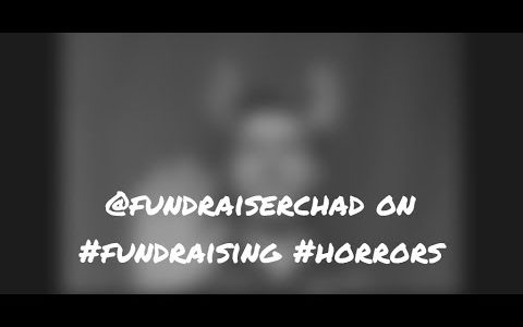 Top 5 Fundraising Horrors to Avoid
