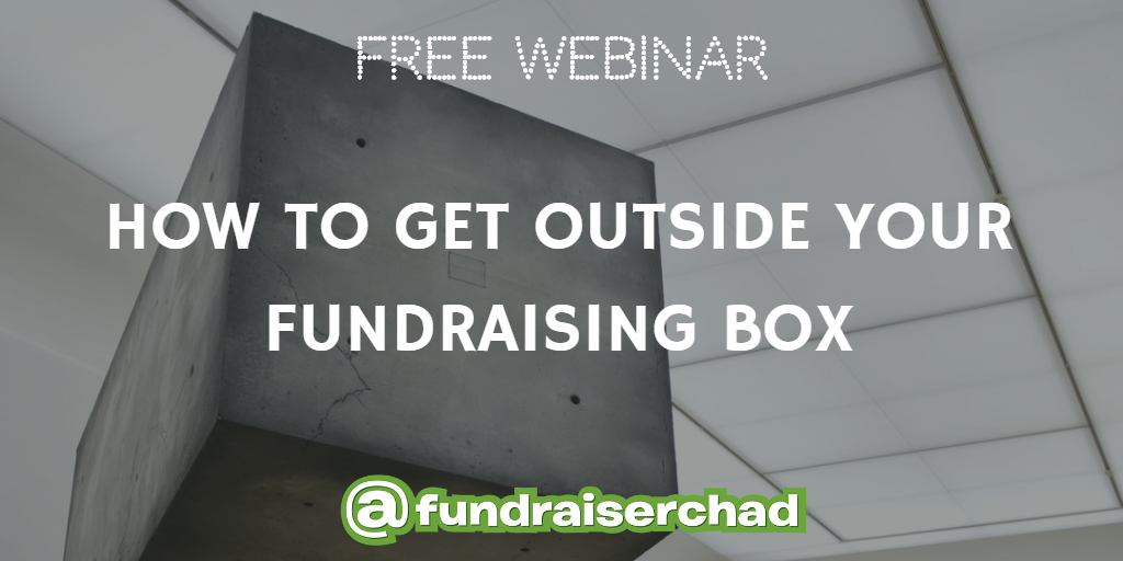 How to Get Outside Your Fundraising Box