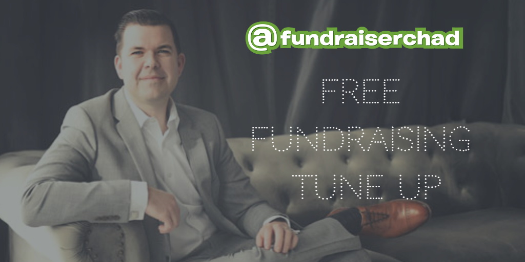 @fundraiserchad Free Fundraising Tune Up