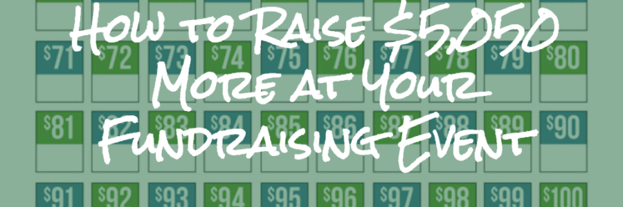 How to Raise $5,050 More at Your Fundraising Event