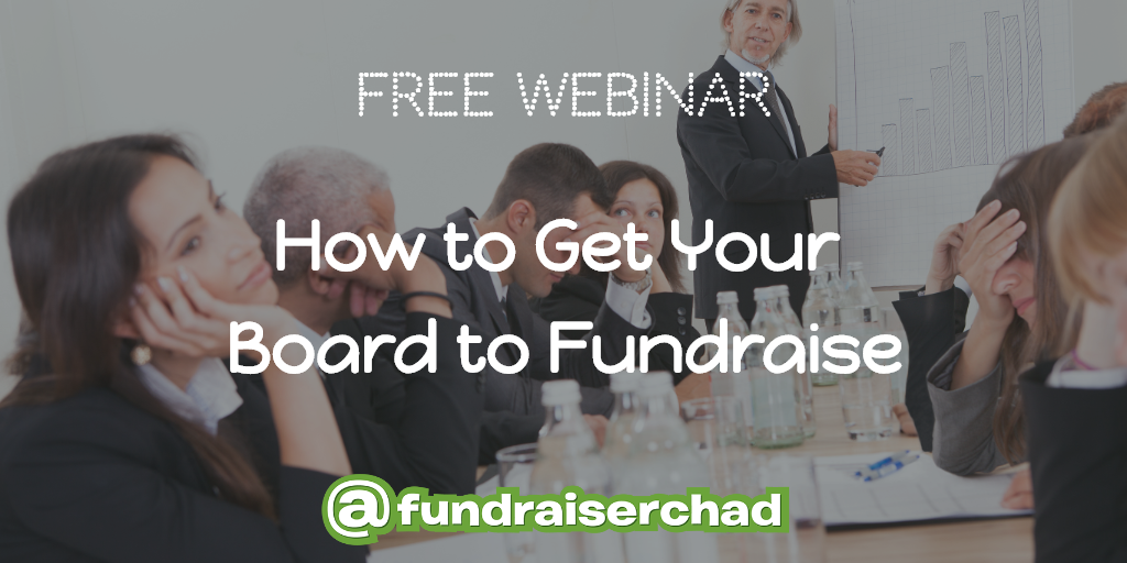 How to Get Your Board To Fundraise